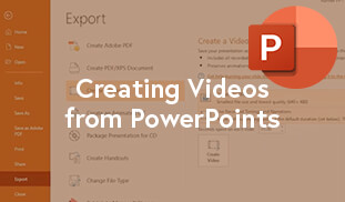 Creating Videos from PowerPoints