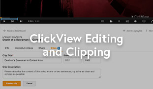 Editing and Clipping Video Content in ClickView