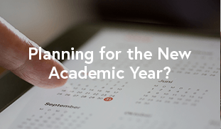 Planning for the New Academic Year?