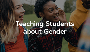 Teaching Students about Gender
